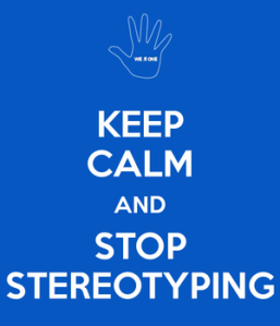 rsz_keep-calm-and-stop-stereotyping-2
